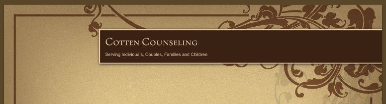 Cotten Counseling - Serving Individuals, Couples, Families and Children